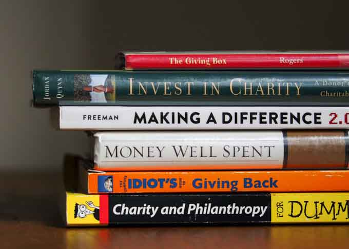 Some of the books we consulted as we researched philanthropic and charitable giving.